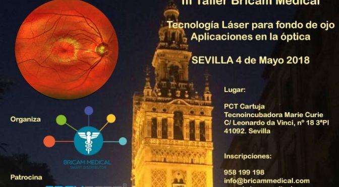 III Taller Práctico BricamMedical Sevilla 4 de Mayo 2018